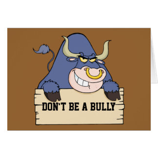 Don't Be a Bully Card