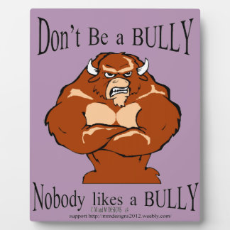 don't be a bully display plaques