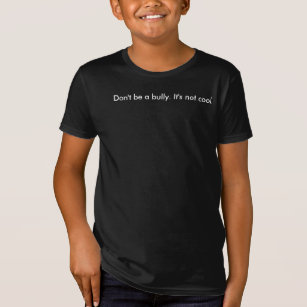 1164ffff Don't be a bully - Words can really hurt T-Shirt
