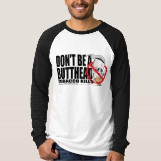 Don't Be A Butthead Shirt
