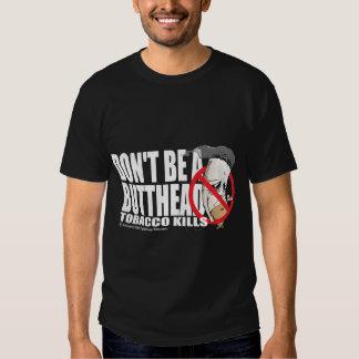 Don't Be A Butthead T Shirt