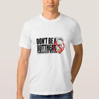 Don't Be A Butthead T-shirt