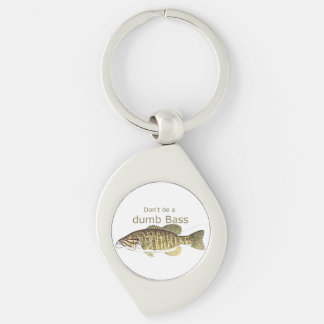 Don't be a Dumb Bass Funny Fishing Quote Keychain