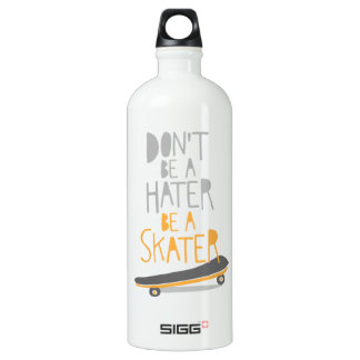 Don't Be a Hater, Be a Skater Water Bottle