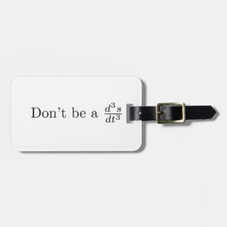 Don't be a jerk luggage tag