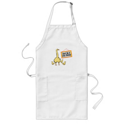 Don't Be A Lucy Goosey Goose Aprons