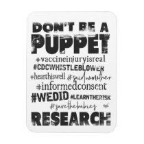 Don't be a Puppet -  Flexible Magnet
