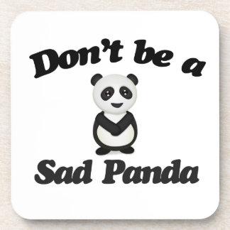 Dont be a sad panda beverage coaster