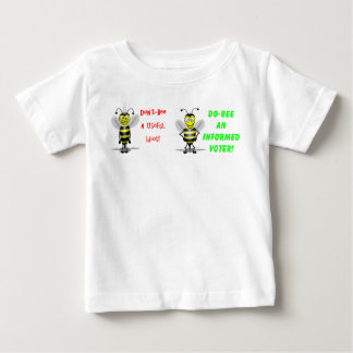 Don't Be A Useful Idiot Baby T-Shirt