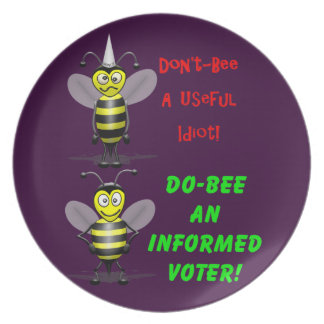 Don't Be A Useful Idiot Melamine Plate