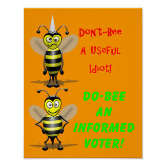 Don't Be A Useful Idiot Poster