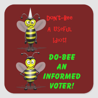 Don't Be A Useful Idiot Square Sticker