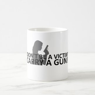 Don't Be A Victim Coffee Mug