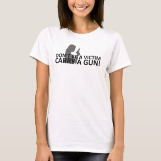Don't Be A Victim T-Shirt