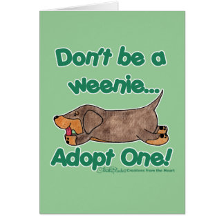 Don't be a Weenie! Card
