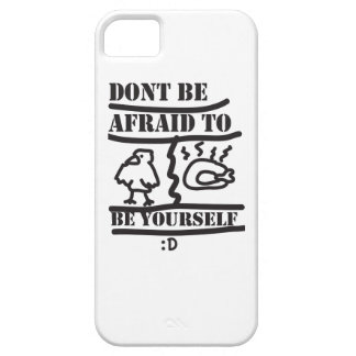 dont be afraid to be yourself iPhone SE/5/5s case
