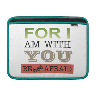Don't be afriad sleeve for MacBook air