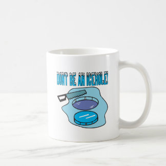 Dont Be An Icehole Mug