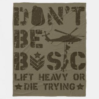 Don't Be Basic: Lift Heavy Or Die Trying Woobie Fleece Blanket