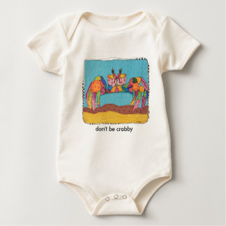 don't be crabby baby baby bodysuit