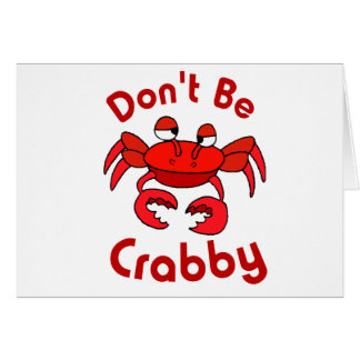 Don't Be Crabby Card