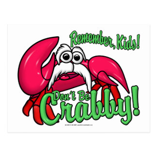 Don't Be Crabby Postcard