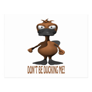 Dont Be Ducking Me Postcard