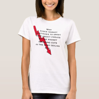 Don't be fooled by phoney spending cuts T-Shirt