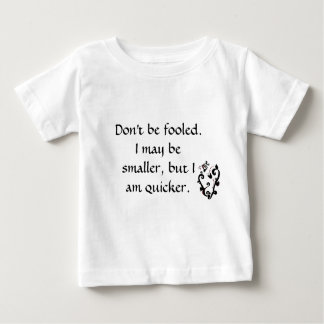Don't be fooled -FSB- Baby T-Shirt