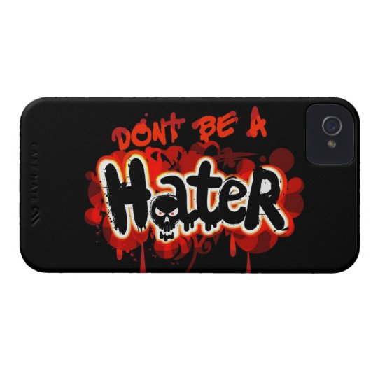Don't Be Hater iPhone 4 Case