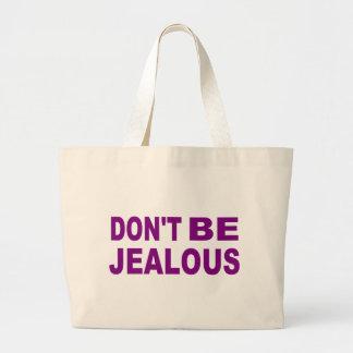 Don't be jealous canvas bag