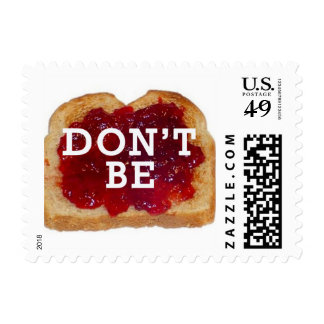 Don't Be Jelly- Don't Be Jealous Stamps! Postage