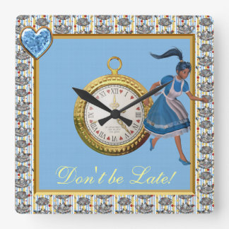 Don't be Late Alice in Wonderland Tea Party Square Wall Clocks