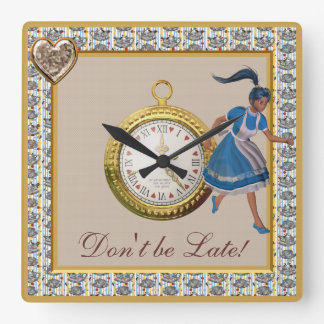 Don't be Late Alice in Wonderland Tea Party Square Wall Clock