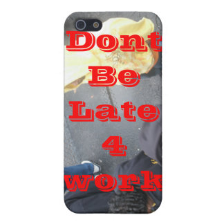 Dont be late for work iPhone SE/5/5s cover