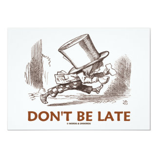 Don't Be Late (Mad Hatter Running) 5x7 Paper Invitation Card