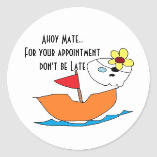 Don't be late Stickers