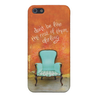 Don't be like the rest of them, darling iPhone SE/5/5s case