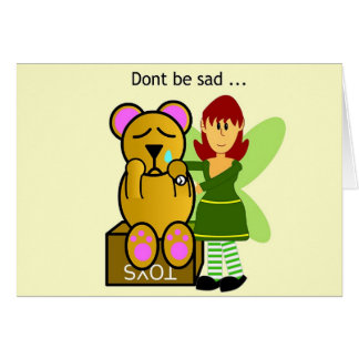 Dont be sad card