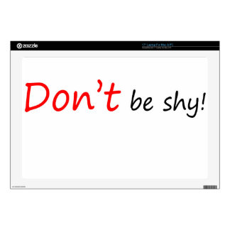 Don't be Shy Decals For Laptops