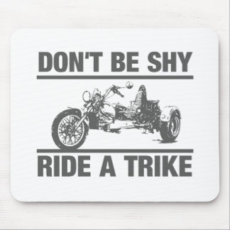 Don't be shy, ride a trike mouse pad