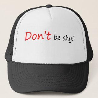 Don't be Shy Trucker Hat