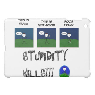 DON'T BE STUPID (FRANK) COVER FOR THE iPad MINI