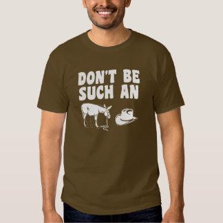 Don't Be Such An Asshat Shirt