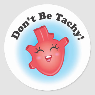 Don't Be Tachy Heart Stickers
