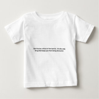 Don't be too critical of the barrier - black text baby T-Shirt