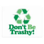Don't Be Trashy Postcard