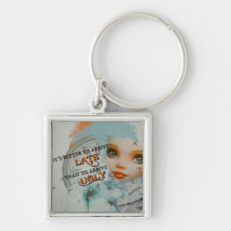 Don't Be Ugly Keychain