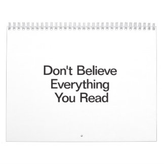 Don't Believe Everything You Read.ai Calendars