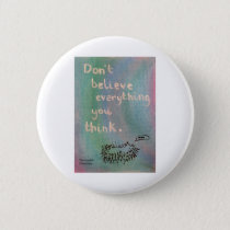 Don't Believe Everything You Think - Wise Hedgehog Button